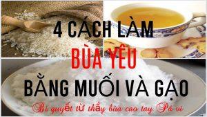Cách làm bùa yêu bằng muối và gạo